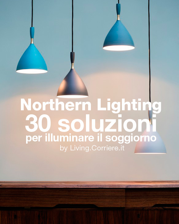 Northern Lighting by living.corriere.it